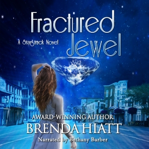 Fractured Jewel: a Starstruck Novel by Brenda Hiatt narrated by Bethany Barber audiobook cover