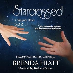 Starcrossed: a Starstruck novel book 2 by Brenda Hiatt narrated by Bethany Barber audiobook cover