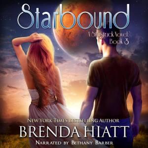 Starbound: a Starstruck Novel book 3 by Brenda Hiatt narrated by Bethany Barber audiobook cover